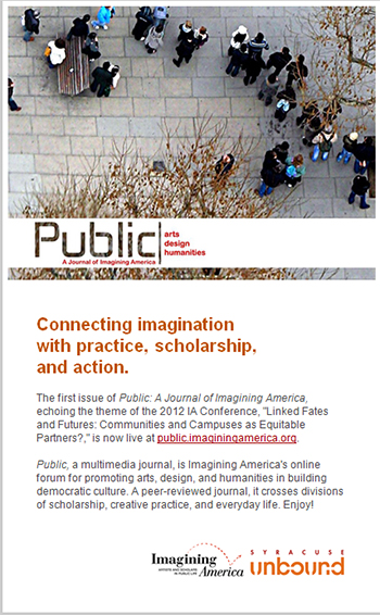 The first issue of Public: A Journal of Imagining America