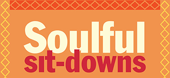 Soulful Sit-Downs