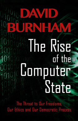 "The cover of David Burnham's book, ""The Rise of the Computer State"""