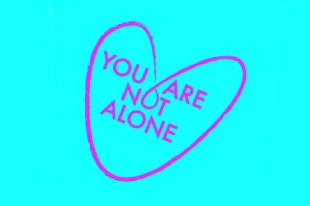 You Are Not Alone in heart