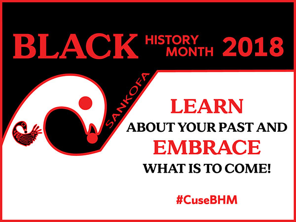 "Black History Month graphic with text : ""Learn about  Your Past and Embrace What Is to Come"""