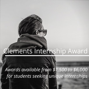 "man in jacket and sunglasses gazing out to sea; text reads ""Clements Internship Award--Awards available from $1,500 to $6,000 for students seeking unique internships"
