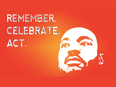"profile of Martin Luther King Jr. with ""Remember. Celebrate. Act."""