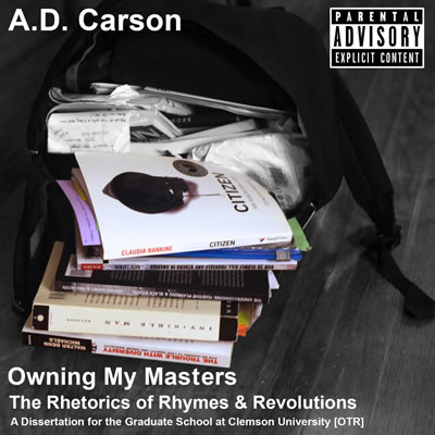 "Carson's dissertation project, ""Owning My Masters"""