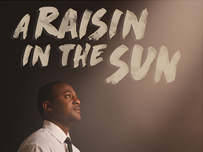 "poster for ""A Raisin in the Sun"" with title and young man gazing into the distance"