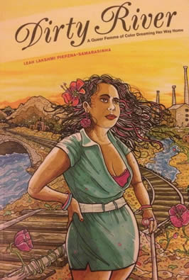 "Dust jacket of Piepzna-Samarasinha's memoir, ""Dirty River,"" with a woman looking out toward the viewer"
