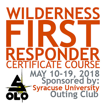 Wilderness First Responder Certificate Course, May 10-19, 2018, Sponsored by: Syracuse University Outing Club