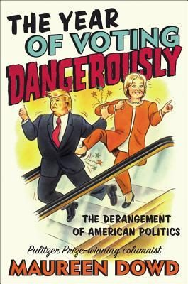"Cover ofr ""The Year of Voting Dangerously"""