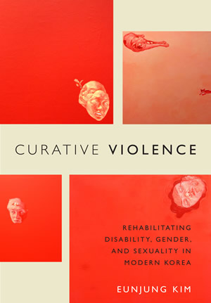 "dustjacket for Eunjung Kim's ""Curative Violance"""