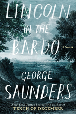 "dustjacket for George Saunders' ""Lincoln in the Bardo"""