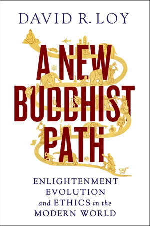 "Dust jacket of Loy's book ""A New Buddhist Path"""