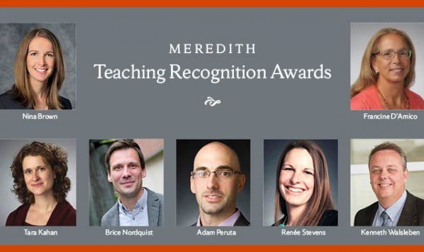Meredith Teaching Recognition Awards with photos of seven awardees