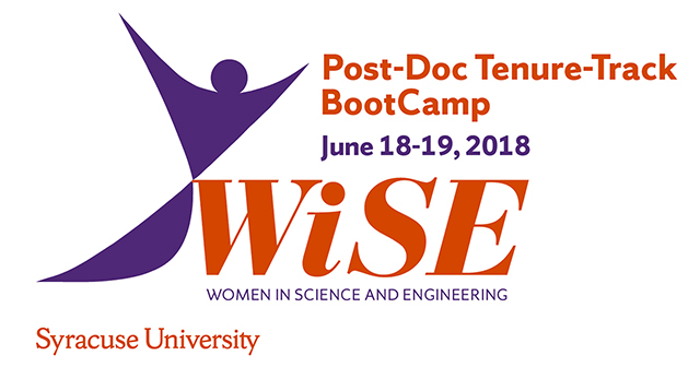 Post-Dec Tenure-Track Boot Camp, June 18-19, 2018, WiSE, Women in Science and Engineering, Syracuse University, with Wise logo