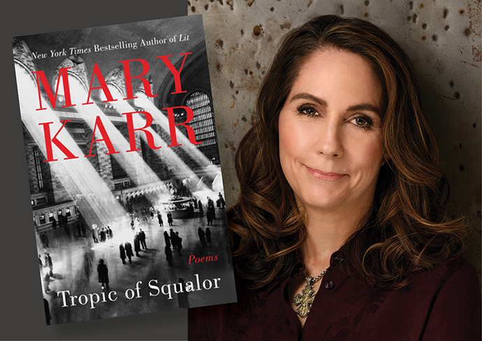 Tropic of Squalor: New Book by Peck Professor Mary Karr Highlights  Irreverent Brand of Poetic Faith | Syracuse University News