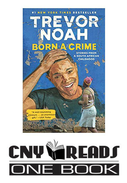 """Born A Crime"" book cover and CNY Reads One Book logo"