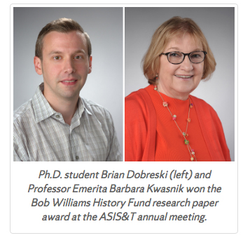 Ph.D. student Brian Dobreski and Professor Emerita Barbara Kwasnik