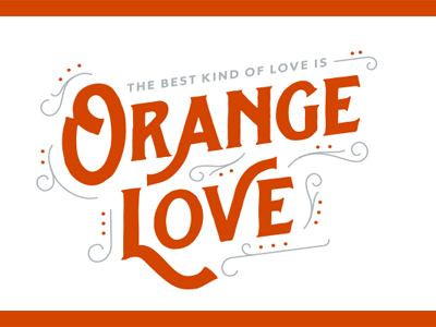 graphic with words Orange Love
