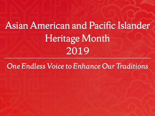 Asian American and Pacific Islander Heritage Month 2019 One Endless Voice to Enhance Out Traditions, white text on red background