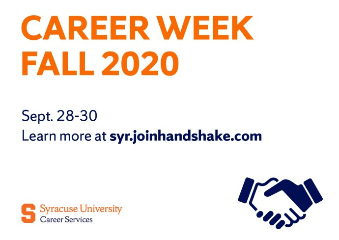Career Week Fall 2020 Sept. 28-30 Learn more at syr.joinhandshake.com