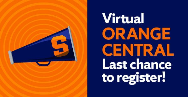 graphic with words: Virtual Orange Central Last Chance to Register.