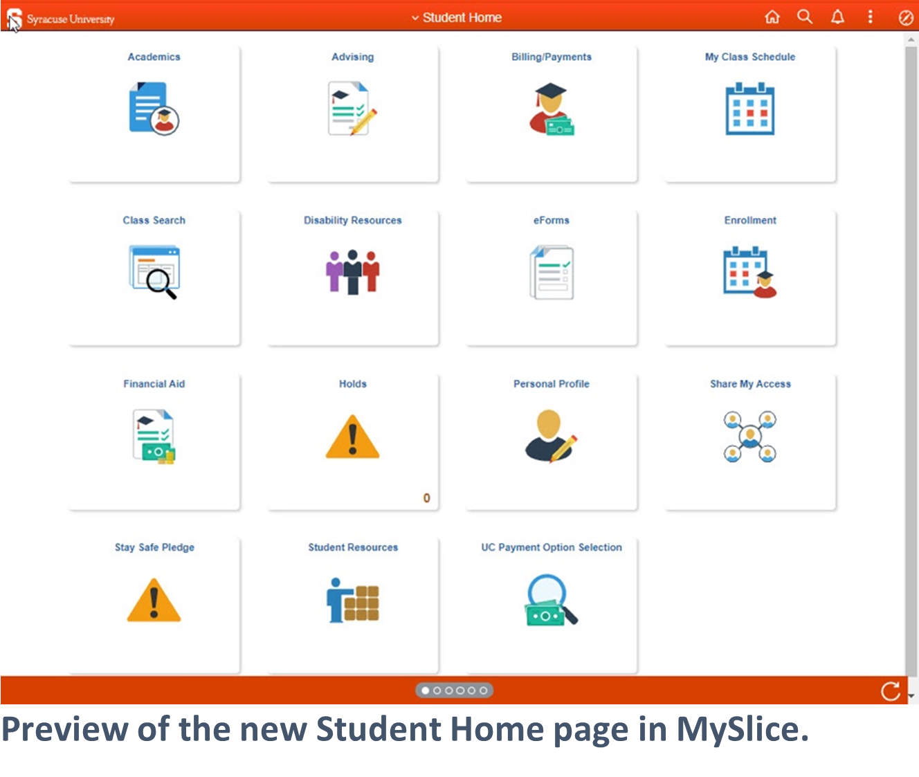 Preview of the new Student Home page in MySlice with 15 different tiles