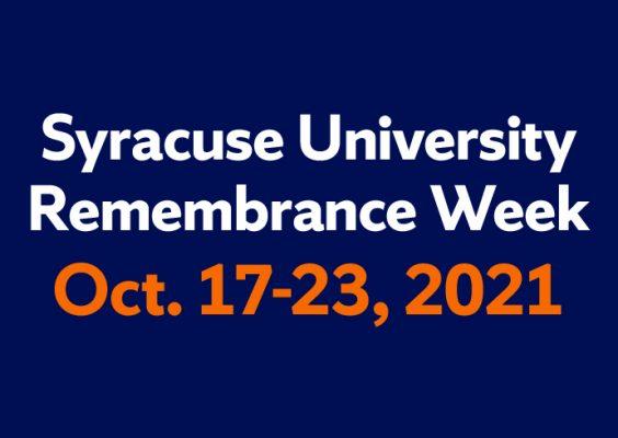 Syracuse University Remembrance Week Oct. 17-23, 2021